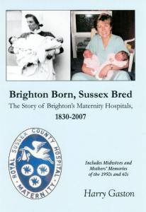 Brighton born, Sussex bred: the story of Brighton's maternity homes